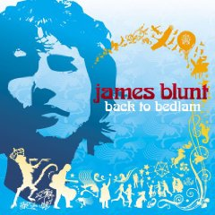 JAMES BLUNT「BACK TO BEDLAM」