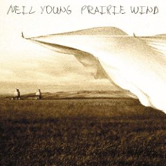 NEIL YOUNG「PRAIRIE WIND」