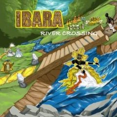 「IBANA - RIVER CROSSING」