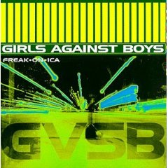 GIRLS AGAINST BOYS「FREAKONIA」