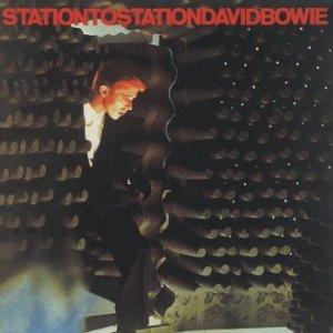 DAVID BOWIE「STATION TO STATION」
