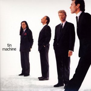 TIN MACHINE「TIN MACHINE」