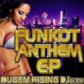 DJ JET BARON「FUNKOT ANTHEM」