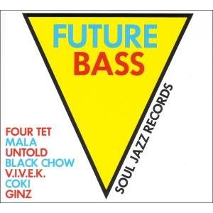 「FUTURE BASS」