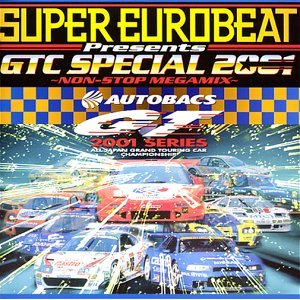 「SUPER EUROBEAT PRESENTS GTC SPECIAL 2001 - NONSTOP MEGAMIX」